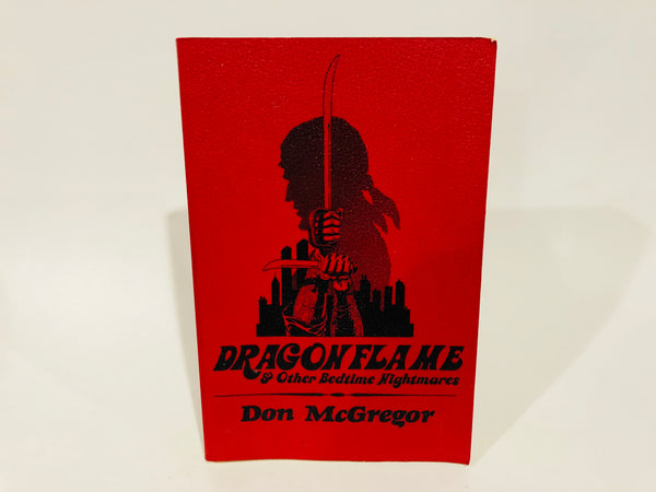 Dragonflame by Don McGregor 1978 First Edition Softcover Illustrated