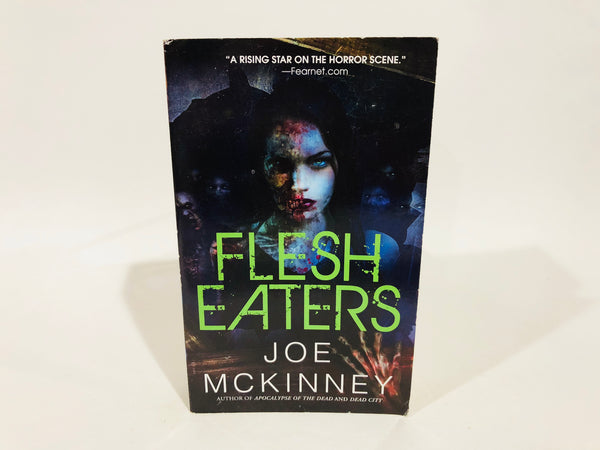 Flesh Eaters by Joe Mckinney 2011 First Edition Paperback