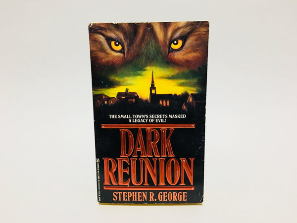 Dark Reunion by Stephen R. George 1990 Paperback