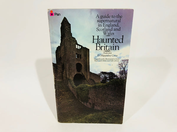 Haunted Britain by Antony D. Hippisley Coxe 1973 UK Edition Softcover