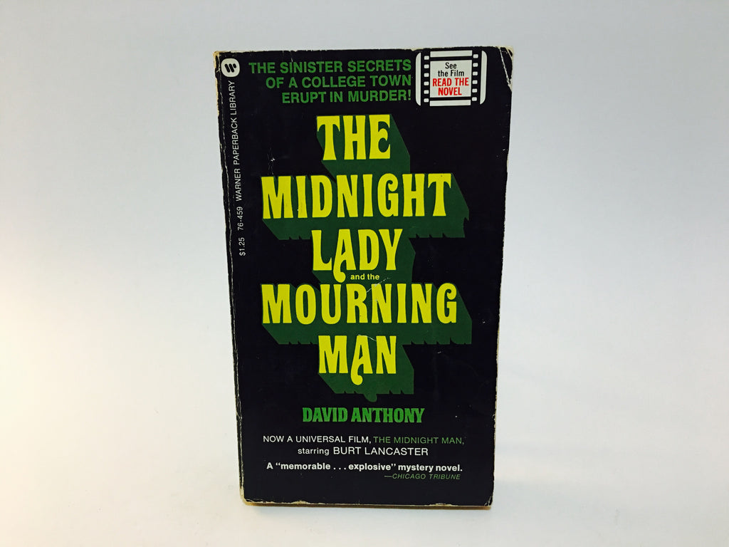 The Midnight Lady and the Mourning Man by David Anthony 1973 Paperback - LaCreeperie