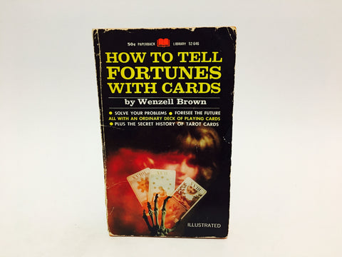 How To Tell Fortunes With Cards by Wenzell Brown 1968 Paperback