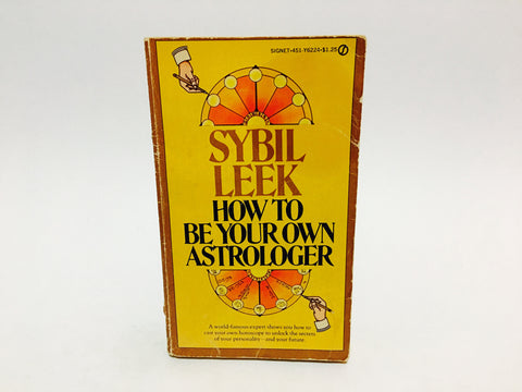 How To Be Your Own Astrologer by Sybil Leek 1974 Paperback