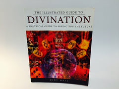 The Illustrated Guide to Divination by Judy Hall 2000 Softcover - LaCreeperie
