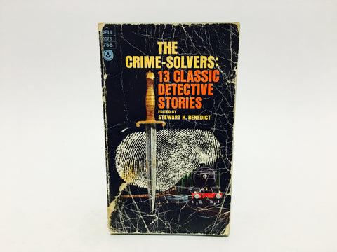 The Crime-Solvers: 13 Classic Detective Stories 1973 Paperback Anthology