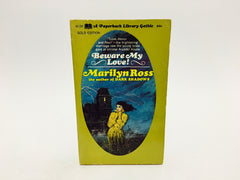 Beware My Love! by Marilyn Ross 1969 Paperback - LaCreeperie