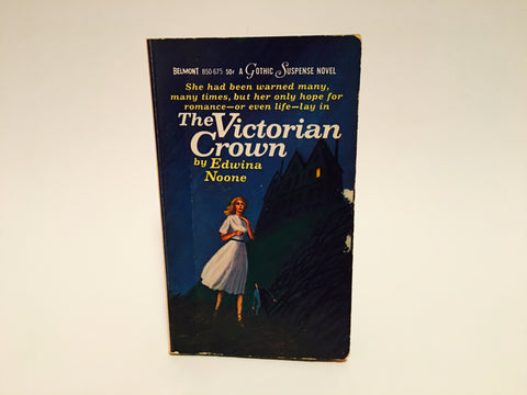 The Victorian Crown by Edwina Noone 1966 Paperback