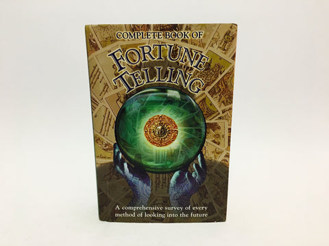 Complete Book of Fortune Telling 1998 Hardcover