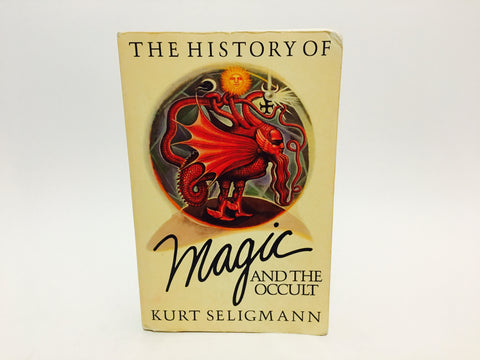The History of Magic and the Occult by Kurt Seligmann 1975 Softcover