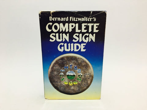 Bernard Fitzwalter's Complete Sun Sign Guide 1987 Hardcover