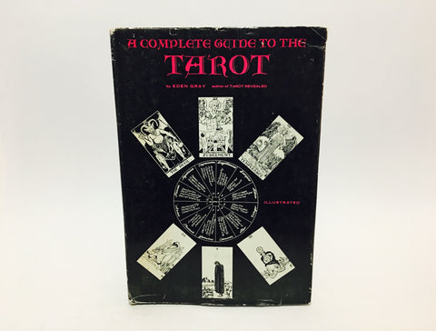 A Complete Guide to the Tarot by Eden Gray 1970 Hardcover