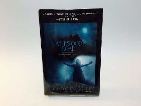Wildwood Road by Christopher Golden 2005 Hardcover - LaCreeperie