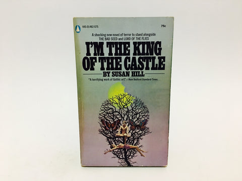 I'm the King of the Castle by Susan Hill 1970 Paperback