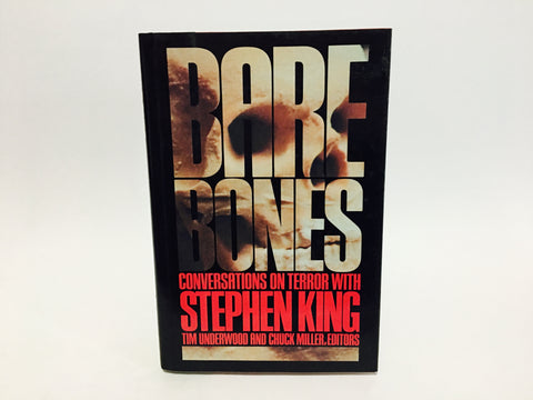 Bare Bones - Conversations on Terror with Stephen King by Tim Underwood & Chuck Miller 1988 Hardcover