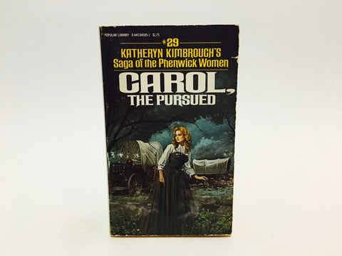 Carol, The Pursued by Katheryn Kimbrough 1979 Paperback