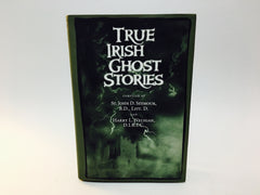 True Irish Ghost Stories 2010 Hardcover Anthology - LaCreeperie