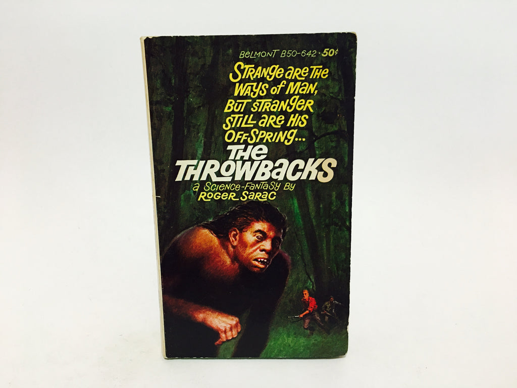 The Throwbacks by Roger Sarac 1965 Paperback - LaCreeperie