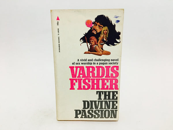 The Divine Passion by Vardis Fisher 1968 Paperback - LaCreeperie