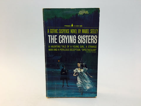 The Crying Sisters by Mabel Seeley 1966 Paperback
