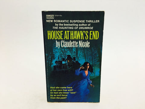 House At Hawk's End by Claudette Nicole 1971 Paperback