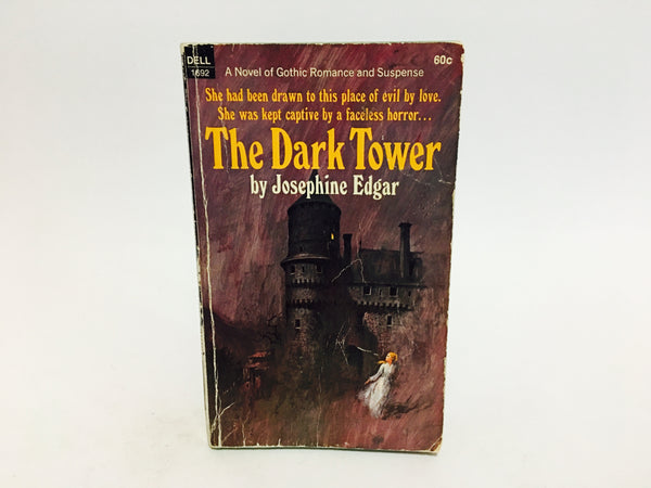 The Dark Tower by Josephine Edgar 1969 Paperback - LaCreeperie