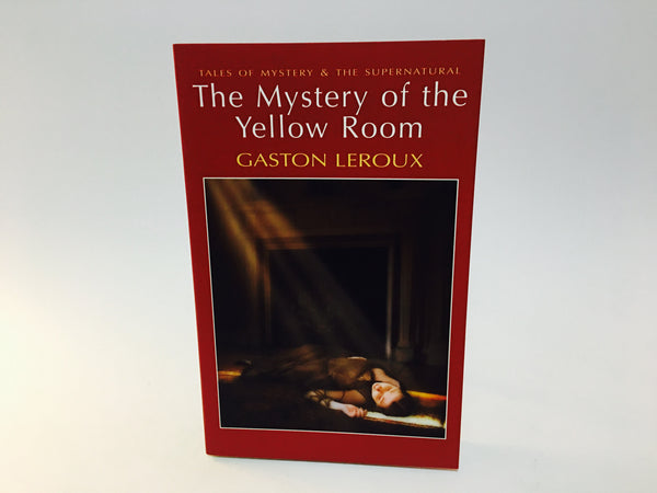 Mystery of the Yellow Room by Gaston LeRoux 2010 UK Edition Softcover - LaCreeperie