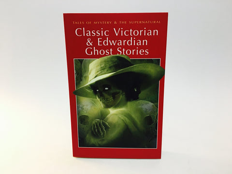 Classic Victorian & Edwardian Ghost Stories 2008 UK Edition Softcover Anthology