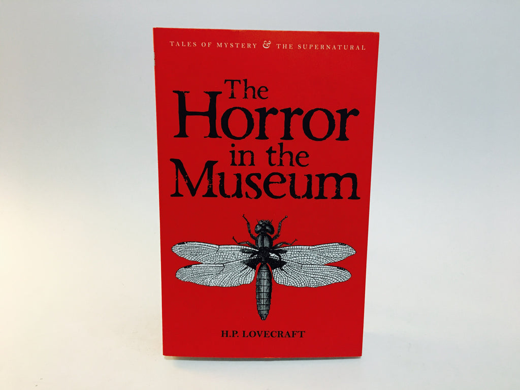The Horror in the Museum & Other Stories by H.P. Lovecraft 2010 UK Edition Softcover Anthology - LaCreeperie
