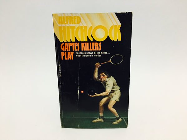 Alfred Hitchcock - Games Killers Play 1985 Paperback Anthology - LaCreeperie