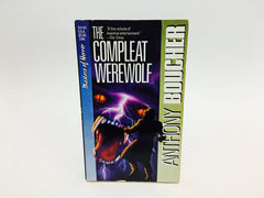 The Compleat Werewolf by Anthony Boucher 1990 Paperback Anthology - LaCreeperie