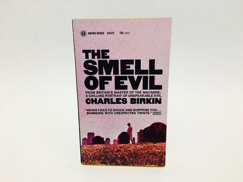 The Smell of Evil by Charles Birkin 1969 Paperback Anthology