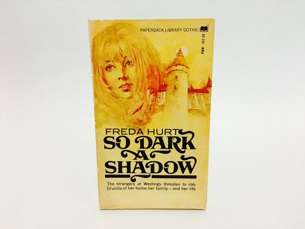 So Dark A Shadow by Freda Hurt 1969 Paperback - LaCreeperie