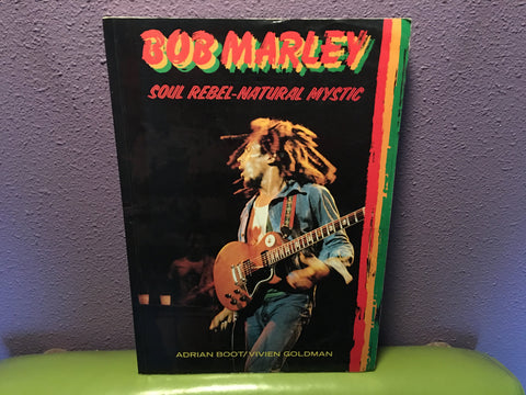 Bob Marley: Soul Rebel-Natural Mystic by Adrian Boot & Vivien Goldman 1981 Uk Edition Softcover