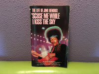 'Scuse Me While I Kiss The Sky by David Henderson 1993 Paperback - LaCreeperie