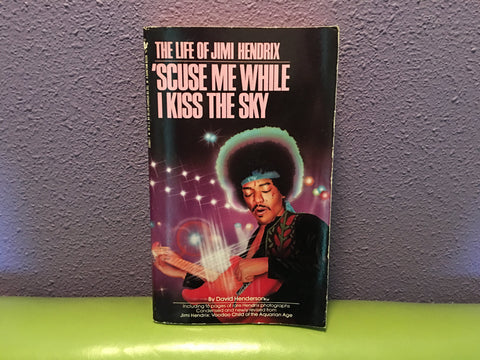 'Scuse Me While I Kiss The Sky by David Henderson 1993 Paperback Jimi Hendrix
