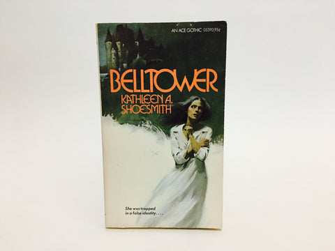 Belltower by Kathleen A. Shoesmith 1974 Paperback