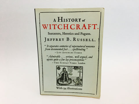 A History of Witchcraft: Sorcerers, Heretics and Pagans by Jeffrey B. Russell 1983 UK Edition Softcover