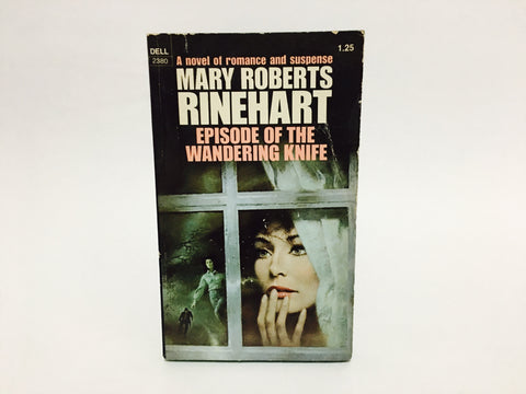 Episode of the Wandering Knife by Mary Roberts Rinehart 1975 Paperback