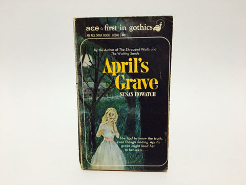 April's Grave by Susan Howatch 1969 Paperback