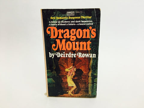 Dragon's Mount by Deirdre Rowan 1973 Paperback
