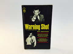 Warning Shot by Whit Masterson 1965 Movie Tie-In Edition Paperback - LaCreeperie