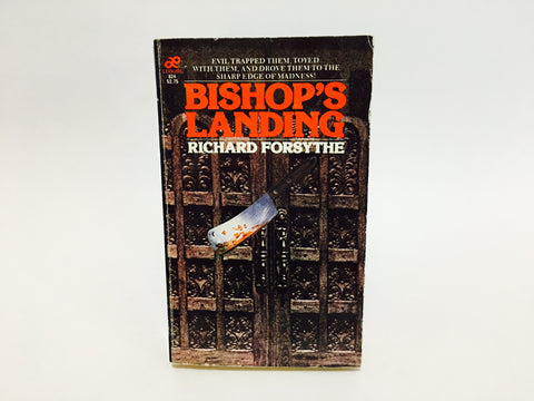 Bishop's Landing by Richard Forsythe 1980 Paperback