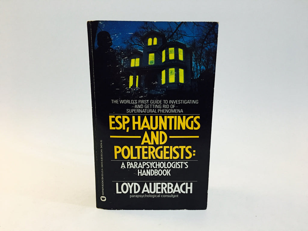 ESP, Hauntings and Poltergeists by Loyd Auerbach 1987 Paperback - LaCreeperie