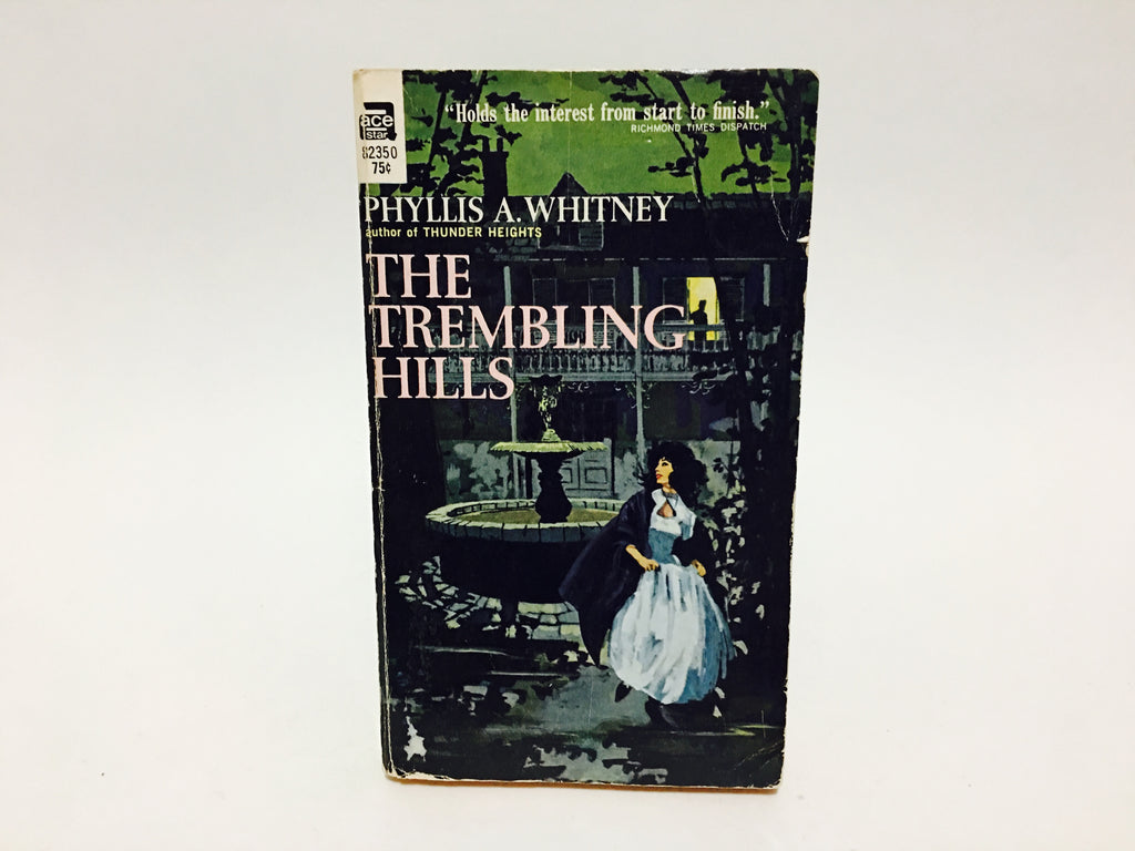 The Trembling Hills by Phyllis Whitney 1956 Paperback