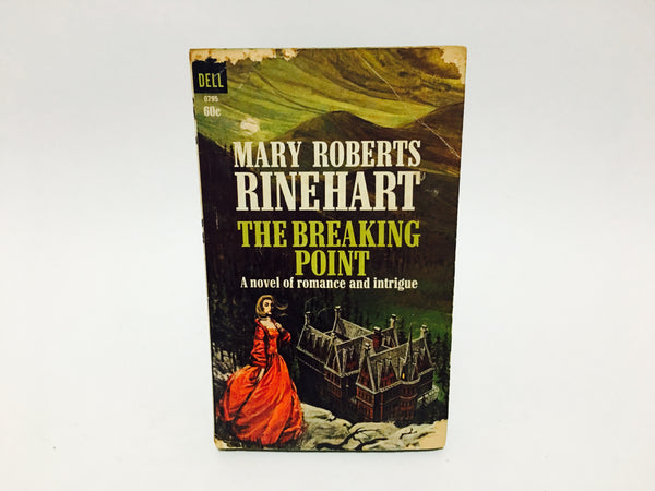 The Breaking Point by Mary Roberts Rinehart 1966 Paperback