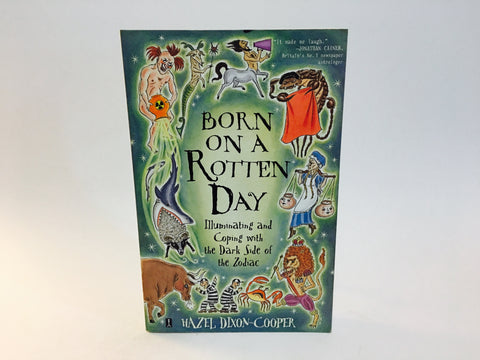 Born On A Rotten Day by Hazel Dixon-Cooper 2003 Softcover
