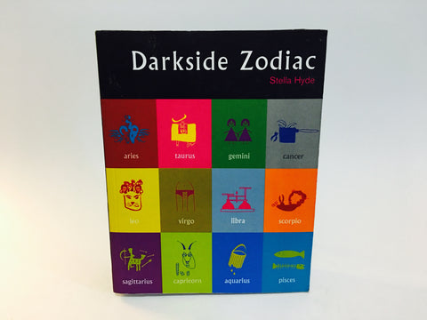 Darkside Zodiac by Stella Hyde 2004 Softcover