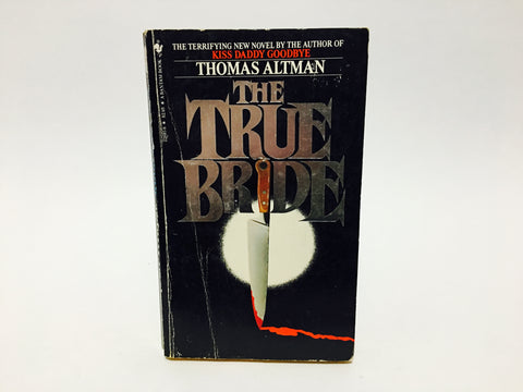 The True Bride by Thomas Altman 1983 Paperback