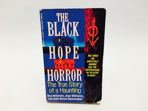 The Black Hope Horror by Ben and Jean Williams & John Bruce Shoemaker 1993 Paperback