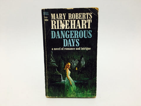 Dangerous Days by Mary Roberts Rinehart 1966 Paperback